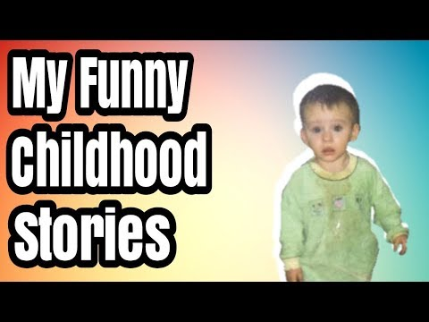 My Funny Childhood Stories!