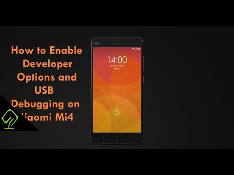 Enable Developer opions and USB debugging on Xiaomi MI4