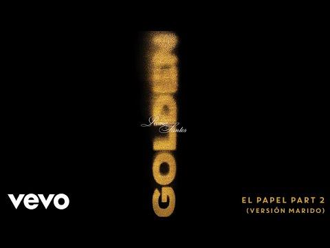 Letra El Papel Part 2 (Versión Marido) Romeo Santos