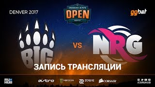 BIG vs NRG - Dreamhack Denver - de_cobblestone [sleepsomewhile, MintGod]
