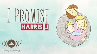 Video Harris J - I Promise | Official Lyric Video MP3, 3GP, MP4, WEBM, AVI, FLV Oktober 2018