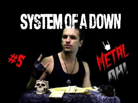 Metal Oh! - #5 SYSTEM OF A DOWN