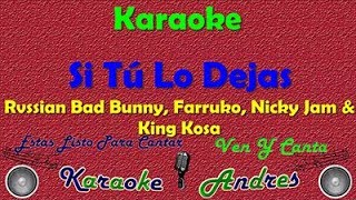 Si Tu Lo Dejas |Karaoke| Rvssian - FT Bad Bunny X Farruko X Nicky Jam X King