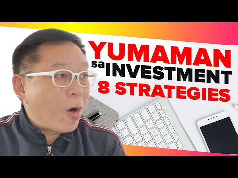 Yumaman sa Investment! 8 Strategies Gawin mo (Pamparami ng Pera)