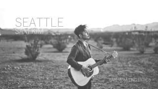 Download Video Sam Kim (샘김) - SEATTLE (Hangul/Rom/Eng Lyrics) MP3 3GP MP4