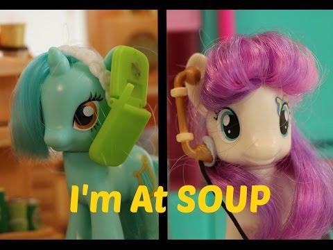 MLP- I'm At Soup