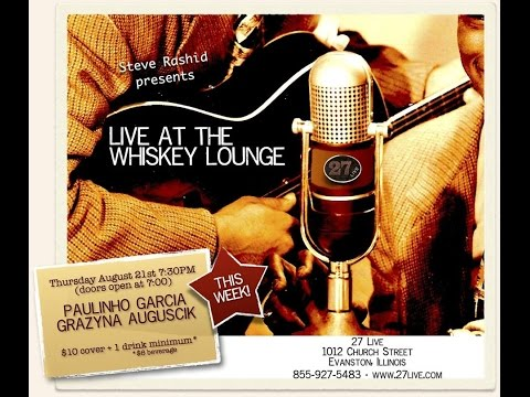 Grazyna Auguscik & Paulinho Garcia - Live at the Whiskey Lounge
