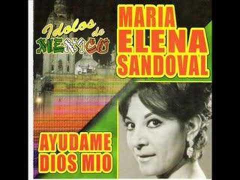 María Elena Sandoval - Ayúdame dios mío