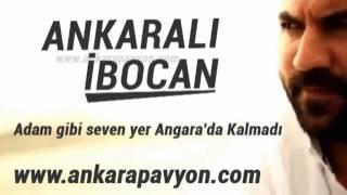 Ankaralı İbocan - Adam Gibi Seven Yar Ankarada Kalmadı