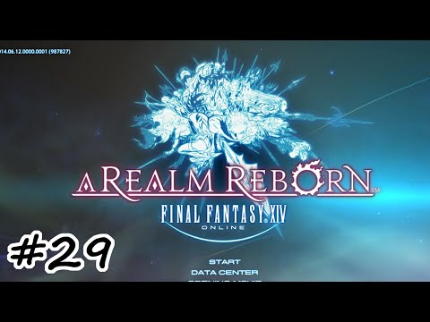 Let's Play: Final Fantasy XIV ARR – Episode 29 – Attack of the Dragoon