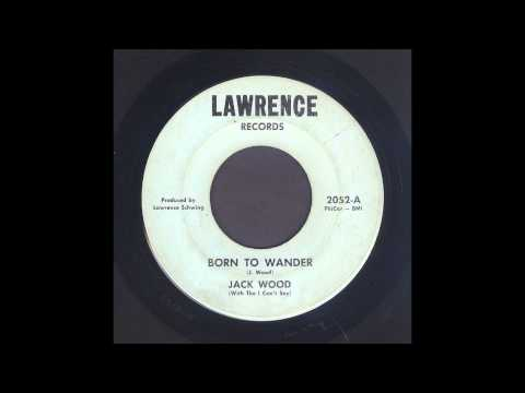 Born To Wander (1966) (Song) by Jack Wood