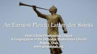 An Earnest Plea to Latter-day Saints