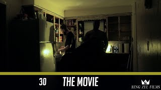 Nonton 30   The Movie  Dir  By  Kingzelfilms  Film Subtitle Indonesia Streaming Movie Download