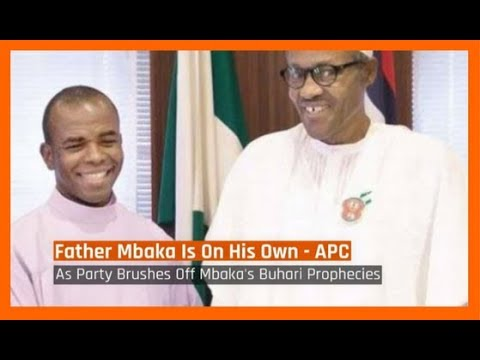 Nigeria News Today: APC Reacts To Mbaka's Prophecies Concerning Buhari (05/01/2017)
