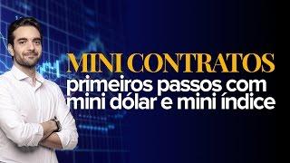 Primeiros passos com mini contrato de Dólar e Índice