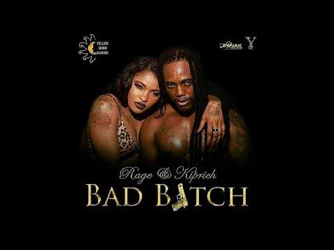 Kiprich & Rage - Bad Bitch (2017)