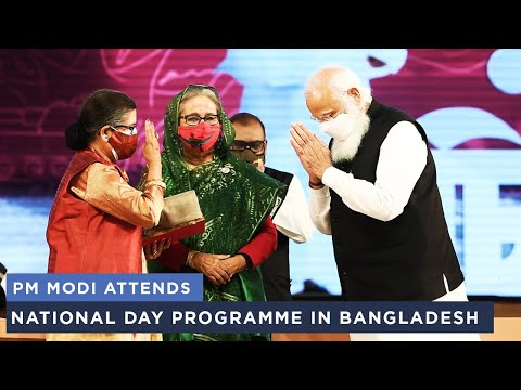 PM Modi attends National Day Programme in Bangladesh
