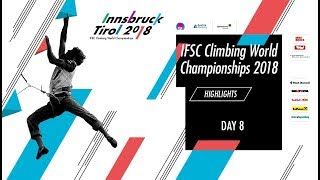 IFSC Climbing World Championships - Innsbruck 2018 - Highlights Day 8 by International Federation of Sport Climbing