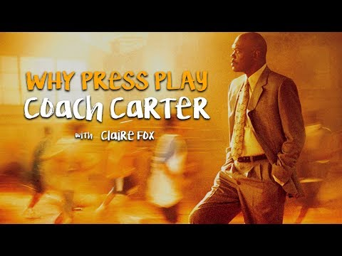 Coach Carter (2005) - Why Press Play - Podcast Episode