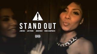 J-REYEZ - STAND OUT Ft. JAY PARK, JIMMYBOI&ROB CAMPMAN (Audio)