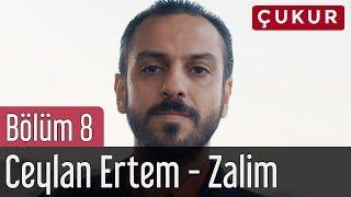 image of Çukur 8. Bölüm - Ceylan Ertem - Zalim