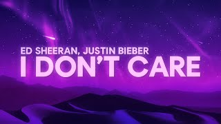 Video Ed Sheeran, Justin Bieber - I Don't Care (Lyrics) MP3, 3GP, MP4, WEBM, AVI, FLV Mei 2019