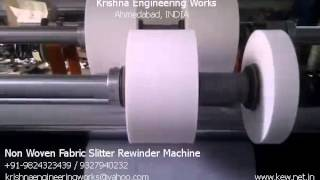 Non Woven Fabric Slitter Rewinder Machine – Krishna Engineering Works