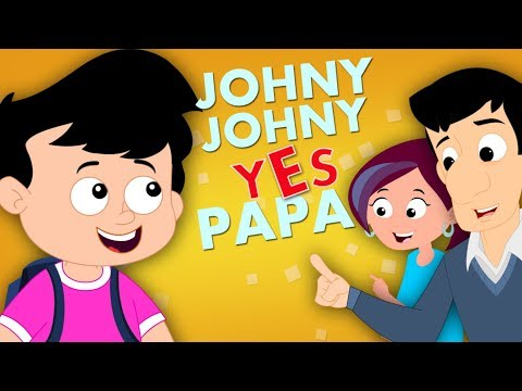 Johny Johny Yes Papa Original Nursery Rhymes For Kids Part 1 Baby And Children Song kids tv S03 EP78