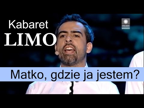 Kabaret Limo – Matko, Gdzie Ja Jestem?