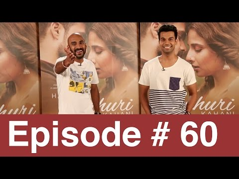 Episode 60 |  Rajkummar Rao Ke Satth