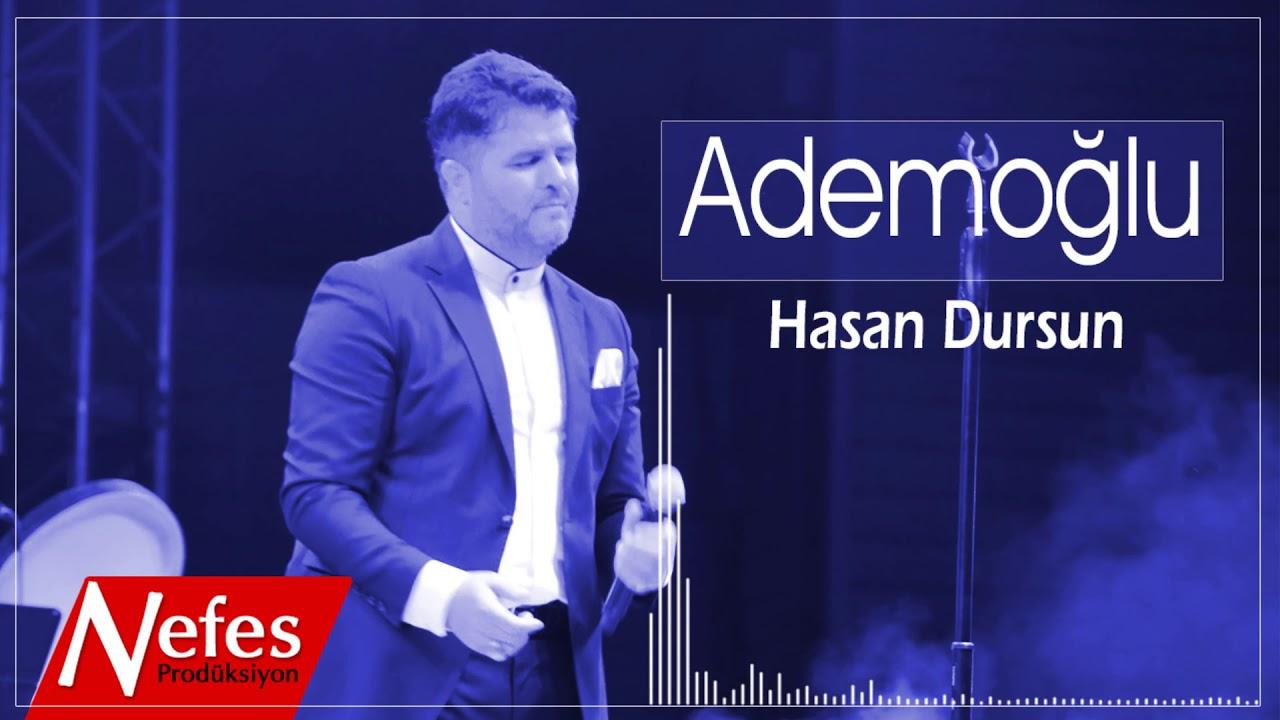 Hasan Dursun – Ademoğlu Sözleri