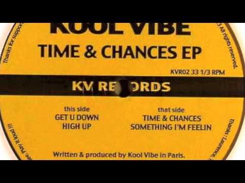 Kool Vibe - Something I'm Feelin - KV Records 2013