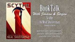For this month's installment of BookTalk with Jordan and Stefan we're looking at Scythe, the first book in a new science fiction series by young adult fiction luminary Neal Shusterman who rose to fame on the strength of his multi-volume abortion parable Unwind.  How does Scythe compare to that modern classic? Quite well, actually.Please support my work at http://www.patreon.com/jordanowen42Please also visit:Jordan Owen on youtube: http://www.youtube.com/jordanowen42Jordan Owen on twitter: http://www.twitter.com/jordanowen42Jordan Owen on DeviantArt: http://jordanowen.deviantart.comJordan Owen on Blogspot: http://www.jordanowen42.blogspot.comJordan Owen's novel: https://www.amazon.co.uk/Eros-Empire-Jordan-Owen/dp/1593933762Jordan Owen on soundcloud: http://www.soundcloud.com/Jordanowen42The band: http://www.reverbnation.com/leavingbabylon