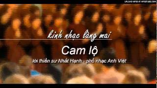 Cam Lộ - Lời Thiền Sư Nhất Hạnh - Kinh Nhạc Làng Mai