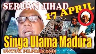 Video Diluar dugaan! ini seruan SINGA ULAMA MADURA; besok 17 april MP3, 3GP, MP4, WEBM, AVI, FLV April 2019