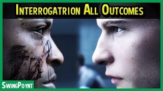 Detroit Become Human - Interrogation ALL OUTCOMES / ENDINGS - (Detroit Become Human Gameplay)