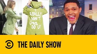 Video Melania's Wardrobe Malfunction Causes a Stir | The Daily Show With Trevor Noah MP3, 3GP, MP4, WEBM, AVI, FLV Juni 2018