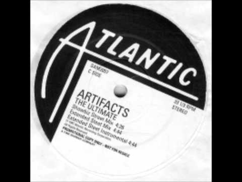 Artifacts - The Ultimate (extended street mix)