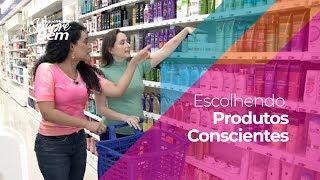 Sustentabilidade: Escolhendo Produtos mais Conscientes