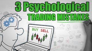Video 3 Common Psychological TRADING Mistakes MP3, 3GP, MP4, WEBM, AVI, FLV Desember 2018