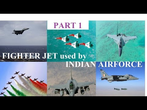 The fighter jets used in the Indian...