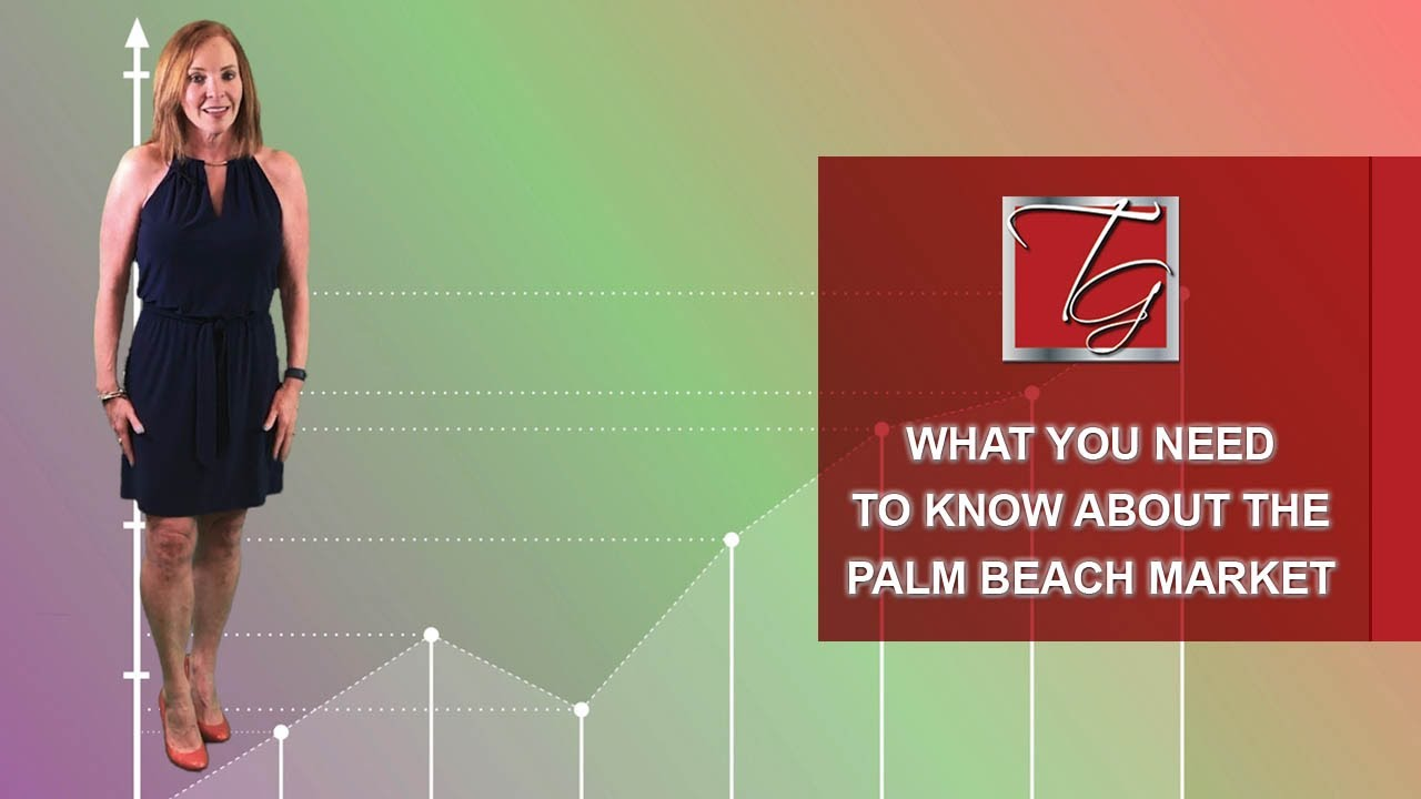 Things to Know About the Palm Beach County Market