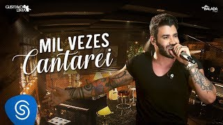 image of Gusttavo Lima - Mil Vezes Cantarei - DVD Buteco do Gusttavo Lima 2 (Vídeo Oficial)