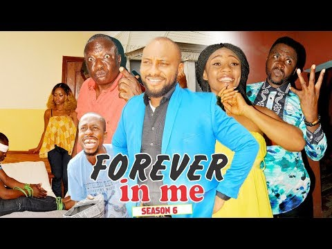 FOREVER IN ME 6 - 2018 LATEST NIGERIAN NOLLYWOOD MOVIES