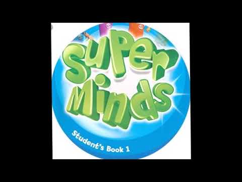 Super minds 1 - CD1 - Unit 1 to 3