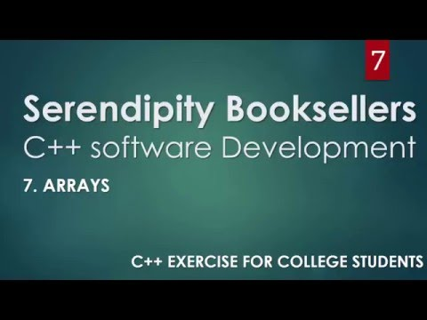 C++ Serendipity Booksellers Software Development Project— Part 7: C++ Arrays