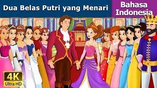 Download Video Dua Belas Putri yang Menari | Dongeng anak | Kartun anak | Dongeng Bahasa Indonesia MP3 3GP MP4