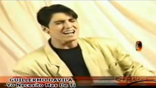 Guillermo Davila - Yo Necesito mas de tí