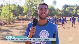 Irmão do jogador Adriano Imperador é o novo contratado do Assisense