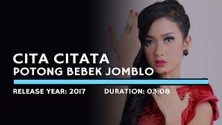 Cita Citata - Potong Bebek Jomblo (Karaoke Version)